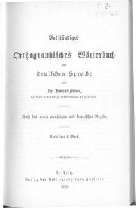 Konrad Duden, Duden Woerterbuch_iii